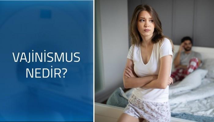 Vajinismus nedir? Nasıl tedavi edilir?